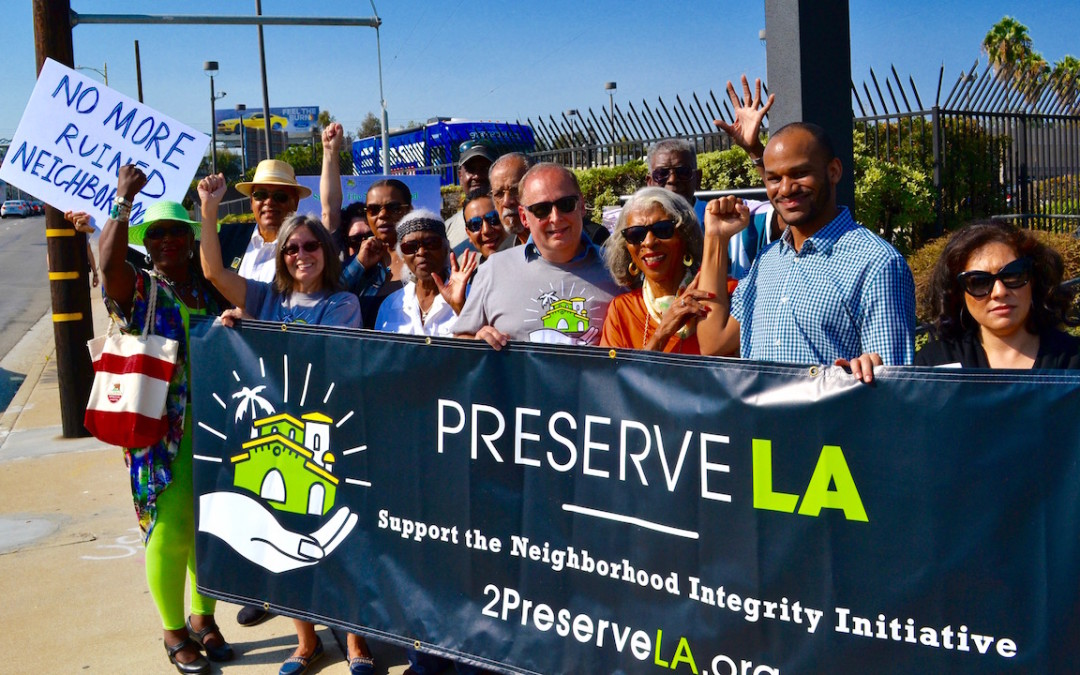 Supporters of the Neighborhood Integrity Initiative. Photo courtesy Coalition to Preserve LA.