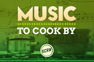 KCRW Good Food Music to Cook By