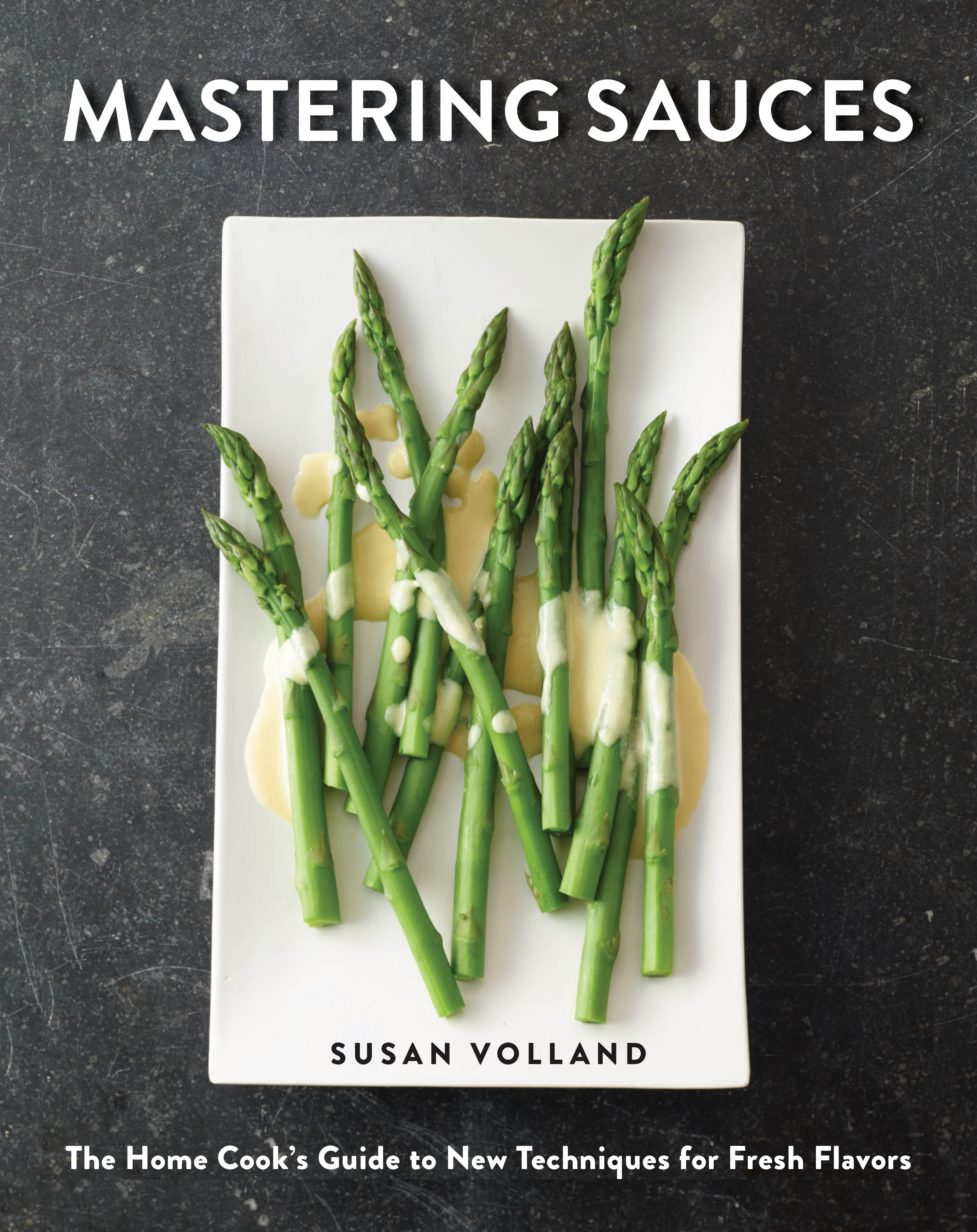 Susan Volland - Mastering Sauces Cover