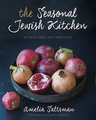 Amelia Saltsman - The Seasonal Jewish Kitchen