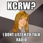 MusicallyOblivious8thGrader_KCRWTalkRadio