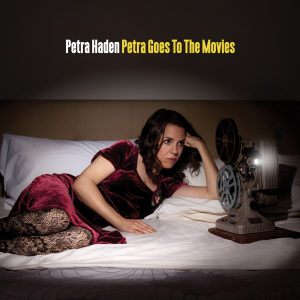 Petra Haden Goes to the Movies