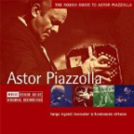 astor-piazzolla-the-rough-guide-to-astor-piazzolla