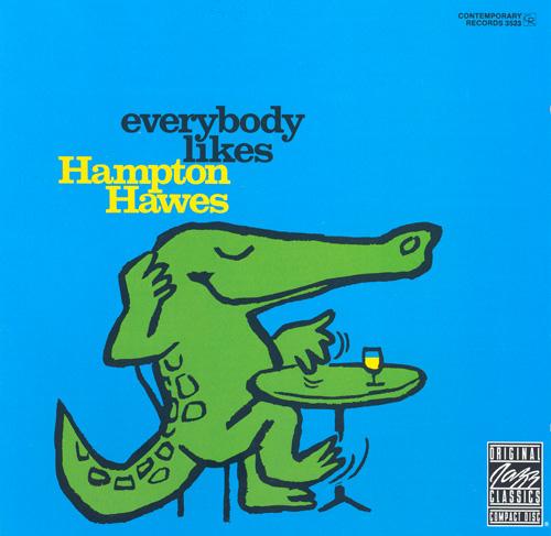 everybody likes hampton hawes
