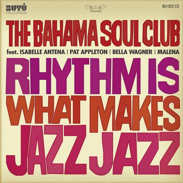 Bahama Soul CLub best