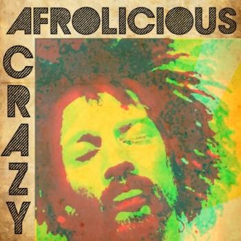 AFROLICIOUS_CRAZY_1DIGI_COVER