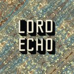 lord-echo-curiosities