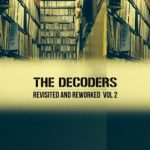 decoders-revisited-reworked-vol-2