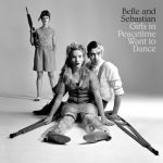 Belle-And-Sebastian-Girls-In-Peacetime-Want-To-Dance-608x608