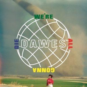 dawes-cover-art_sq-be62d1e1549c3e7490195c93cde0e4da4a3bea80-s400-c85