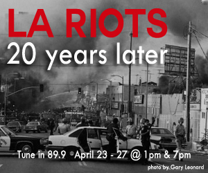 Which Way LA, Looking back at the LA Riots