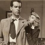 Film still for Double Indemnity (1944), © Paramount Pictures. Courtesy of the Margaret Herrick Library, Academy of Motion Picture Arts and Sciences. Shown from left: Fred MacMurray, Barbara Stanwyck.