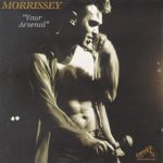 "Morrissey's ""Your Arsenal"" album"