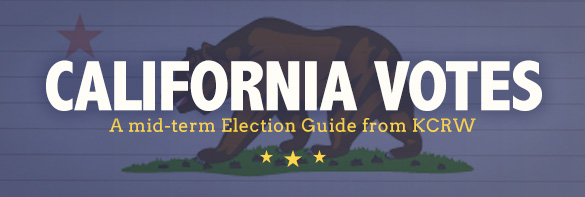 California Votes: A mid-term Election Guide from KCRW